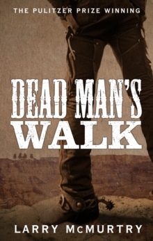 Dead Man's Walk, Paperback Book