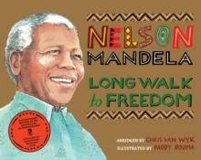 Long Walk to Freedom : Illustrated Children's edition, Paperback Book