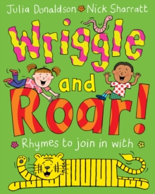Wriggle and Roar!, Paperback Book