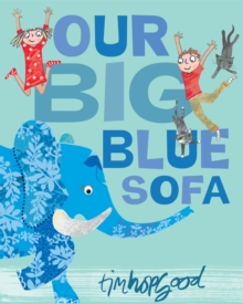 Our Big Blue Sofa, Paperback Book