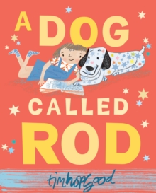 A Dog Called Rod, Paperback Book