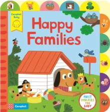 Happy Families : A book about family life, with tabs for older babies, Board book Book