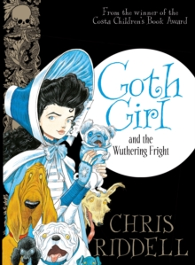 Goth Girl and the Wuthering Fright, Hardback Book