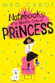 Notebooks of a Middle-School Princess, Paperback Book