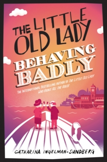 The Little Old Lady Behaving Badly, Paperback Book