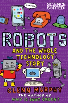 Robots and the Whole Technology Story, Paperback Book