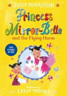 Princess Mirror-Belle and the Flying Horse, Paperback Book