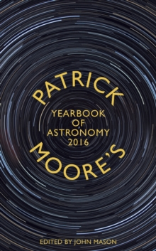 Patrick Moore's Yearbook of Astronomy 2016, Hardback Book