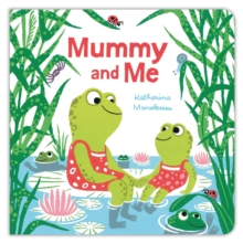 Mummy and Me, Board book Book