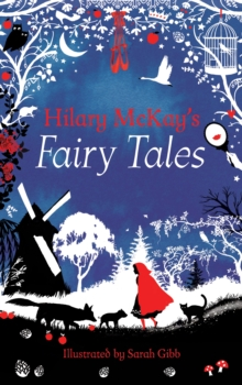 Hilary Mckay's Fairy Tales, Hardback Book