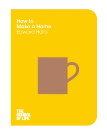 How to Make A Home, Paperback Book