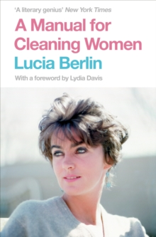A Manual for Cleaning Women : Selected Stories, Paperback / softback Book