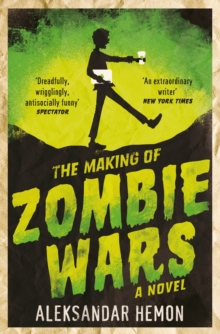 The Making of Zombie Wars, Paperback Book