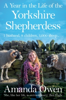 A Year in the Life of the Yorkshire Shepherdess, Paperback / softback Book