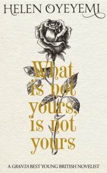 What is Not Yours is Not Yours, Hardback Book