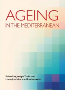 Ageing in the Mediterranean, Hardback Book