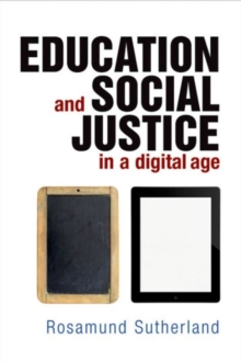 Education and Social Justice in a Digital Age, Hardback Book