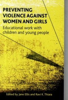 Preventing violence against women and girls : Educational work with children and young people, Paperback / softback Book