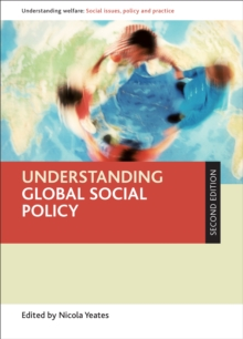 Understanding global social policy, Paperback / softback Book