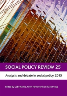 Social Policy Review 25 : Analysis and debate in social policy, 2013, Hardback Book