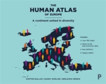 The human atlas of Europe : A continent united in diversity, Paperback / softback Book