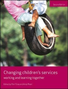Changing children's services : Working and learning together, Paperback Book
