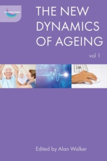 The new dynamics of ageing volume 1, Paperback / softback Book
