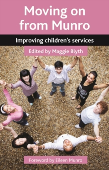 Moving on from Munro : Improving children's services, Paperback / softback Book