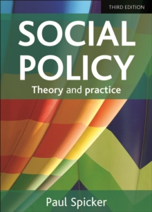 Social Policy : Theory and Practice, Paperback / softback Book