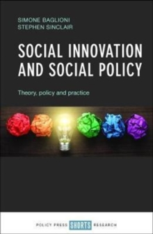 Social innovation and social policy : Theory, policy and practice, Hardback Book