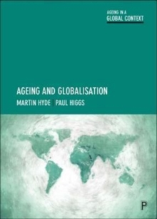 Ageing and Globalisation, Paperback Book