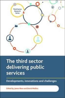 The third sector delivering public services : Developments, innovations and challenges, Paperback Book