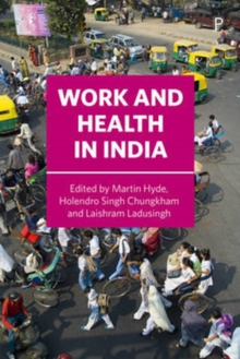 Work and health in India, Hardback Book
