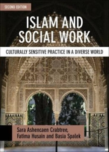 Islam and social work : Culturally sensitive practice in a diverse world, Paperback / softback Book