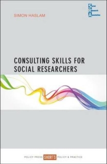 Consulting skills for social researchers, Paperback / softback Book