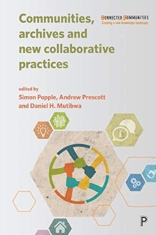 Communities, Archives and New Collaborative Practices, Paperback / softback Book