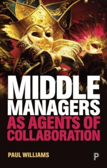 Middle managers as agents of collaboration, Paperback / softback Book