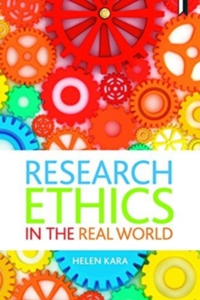Research ethics in the real world : Euro-Western and Indigenous perspectives, Paperback / softback Book