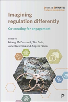 Imagining Regulation Differently : Co-creating for Engagement, Paperback / softback Book