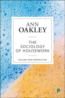 The Sociology of Housework, Paperback / softback Book