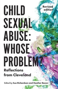 Child sexual abuse: whose problem? : Reflections from Cleveland (Revised edition), Paperback / softback Book