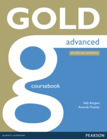 Gold Advanced Coursebook, Paperback / softback Book