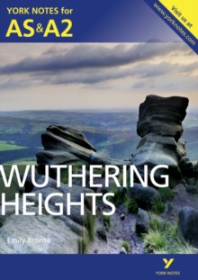 Wuthering Heights: York Notes for AS & A2, Paperback / softback Book