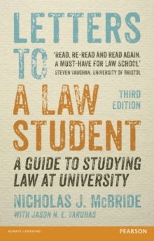 Letters to a Law Student : A Guide to Studying Law at University, Paperback Book