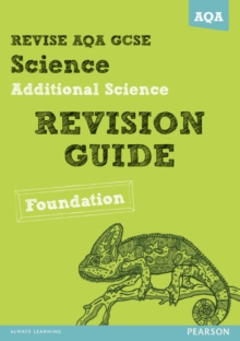 REVISE AQA: GCSE Additional Science A Revision Guide Foundation, Paperback Book