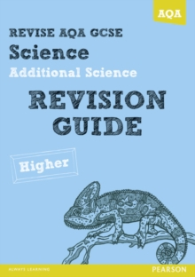 Revise AQA: GCSE Additional Science A Revision Guide Higher, Paperback Book