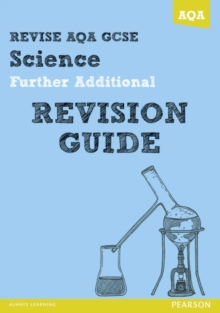 REVISE AQA: GCSE Further Additional Science A Revision Guide, Paperback / softback Book