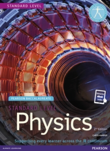 Pearson Baccalaureate Physics Standard Level 2nd edition print and ebook bundle for the IB Diploma, Mixed media product Book