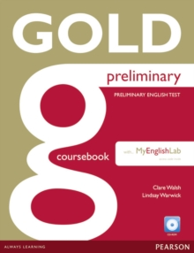 Gold Preliminary Coursebook with CD-ROM and Prelim MyLab Pack, Mixed media product Book