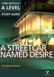 A Streetcar Named Desire: York Notes for A-level, Paperback / softback Book